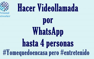Como hacer videollamadas por WhatsApp #Yomequedoencasa