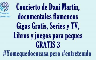 Entretenimiento gratis 3 #Yomequedoencasa