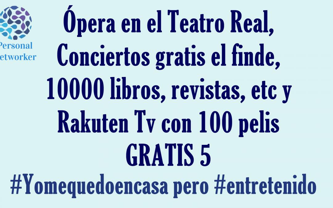 Entretenimiento gratis 5 #Yomequedoencasa