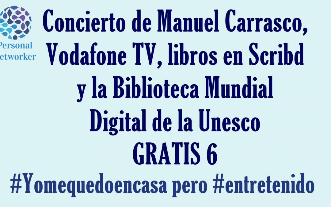 Entretenimiento gratis 6 #Yomequedoencasa